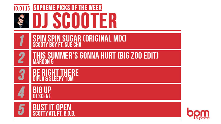DJ Scooter's Supreme Picks of the Week 10/01/2015