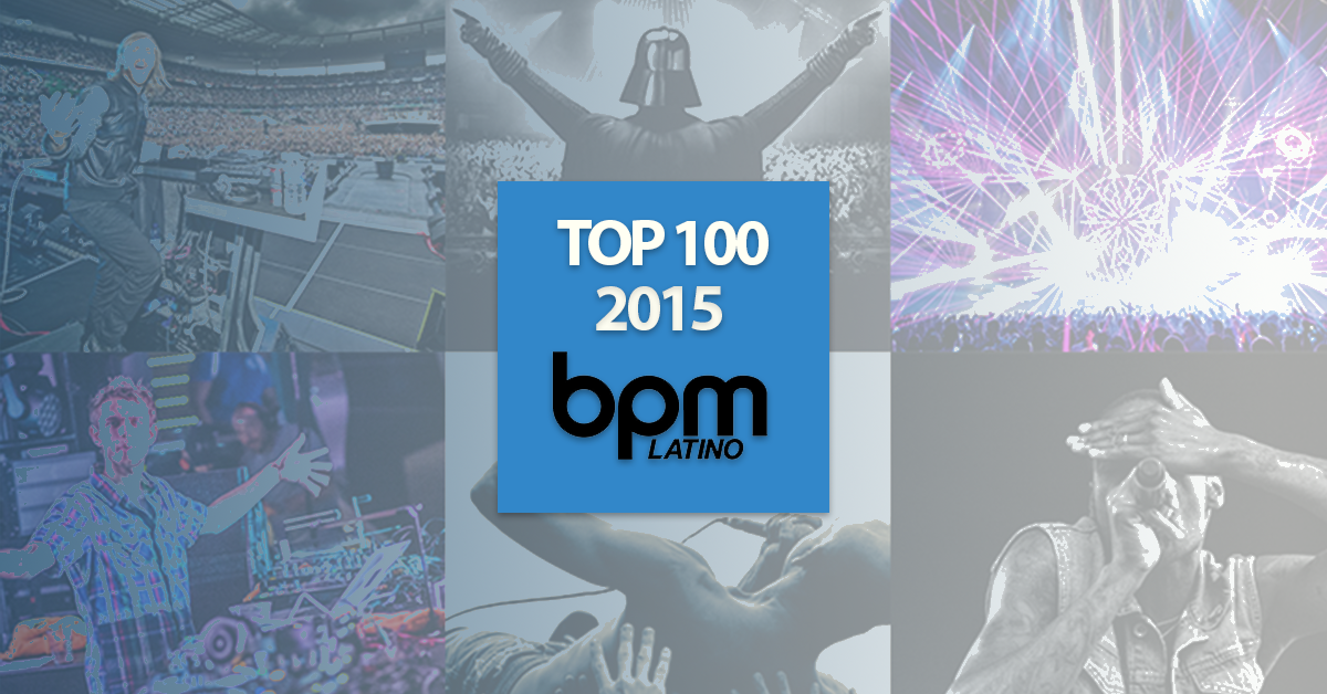 BPM Latino's Top 100 Best Latin Songs of 2015