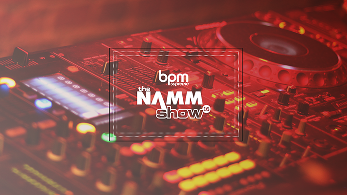 BPM at The NAMM Show 2016! Top 5 DJ Gear of the Day