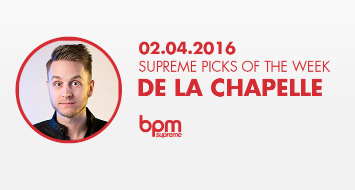 De La Chapelle's Supreme Picks of the Week