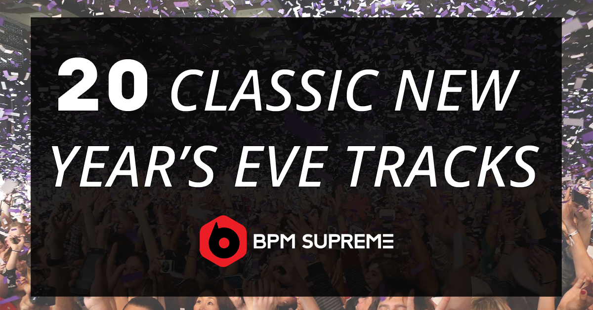 20 Classic New Year's Eve Tracks