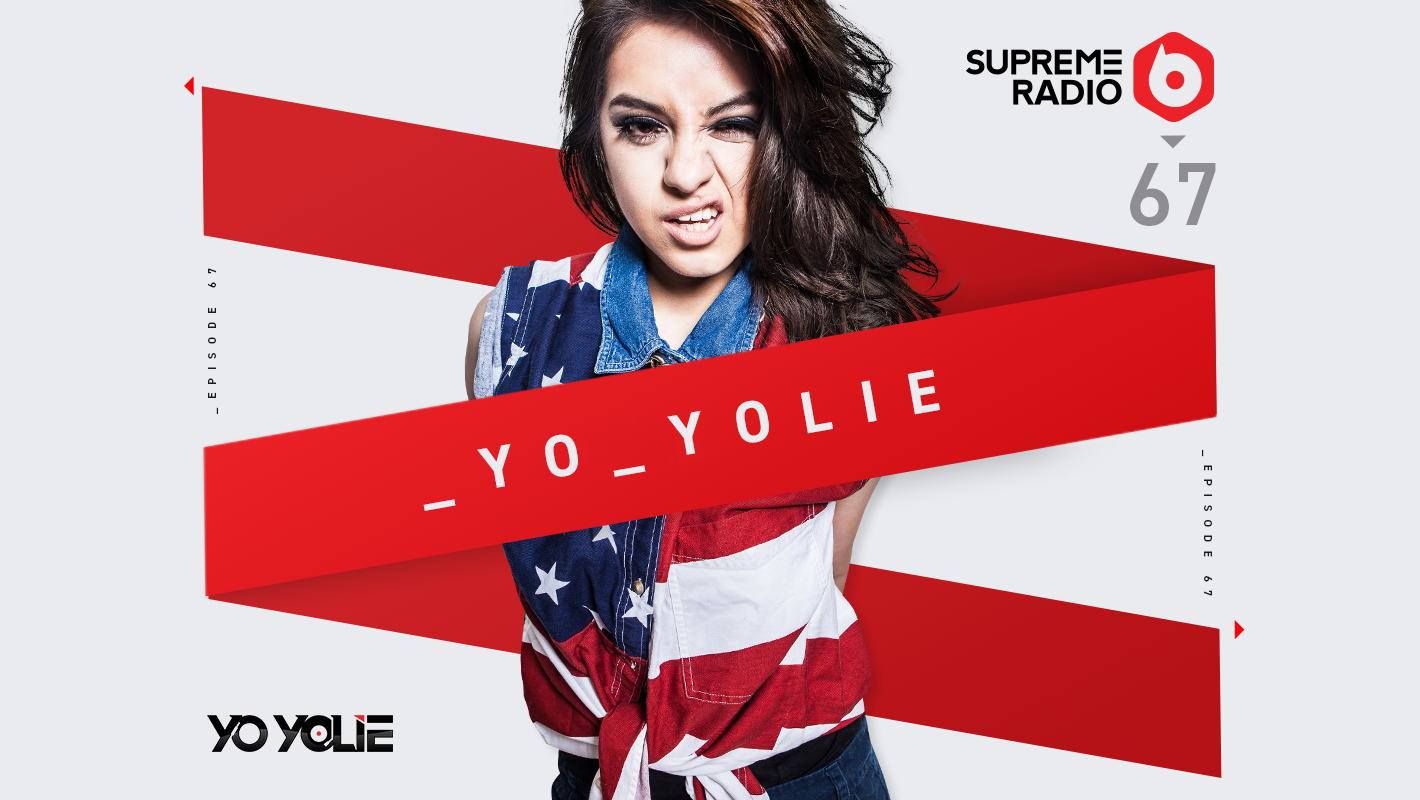 Supreme Radio Episode 67 w/ Yo Yolie