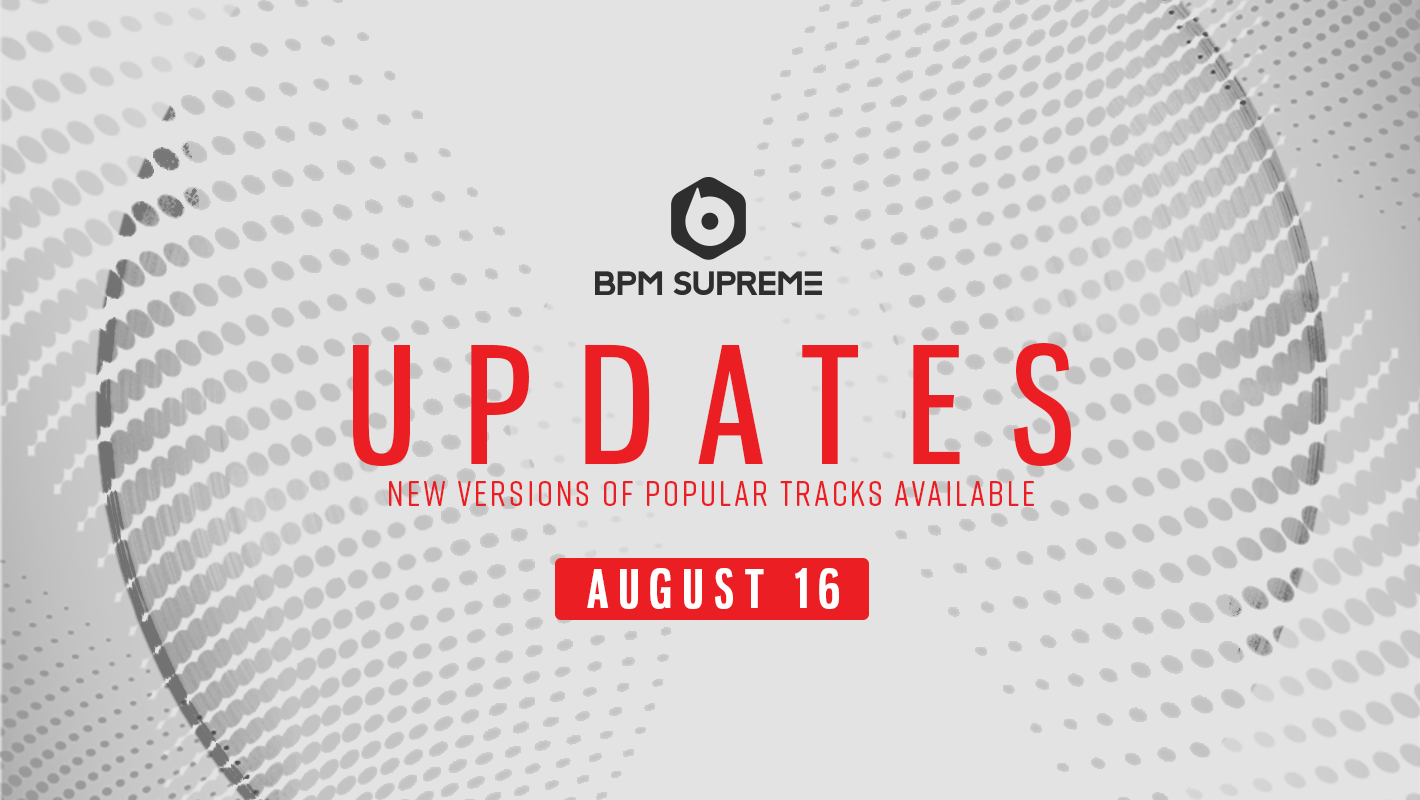 New Versions Of Popular Tracks Available – 8/16/2017