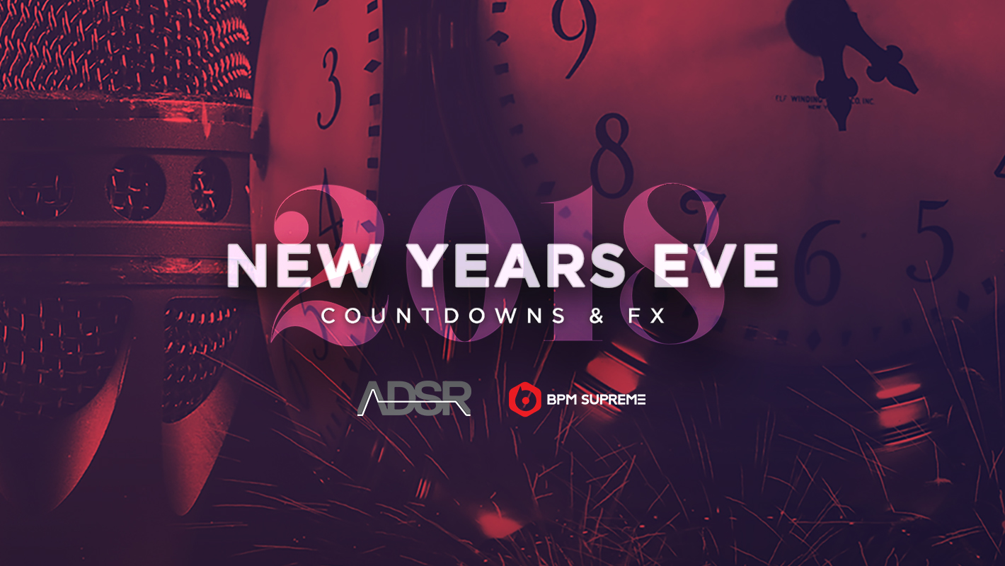 Download Free New Year's Eve Drops from ADSR & BPM Supreme