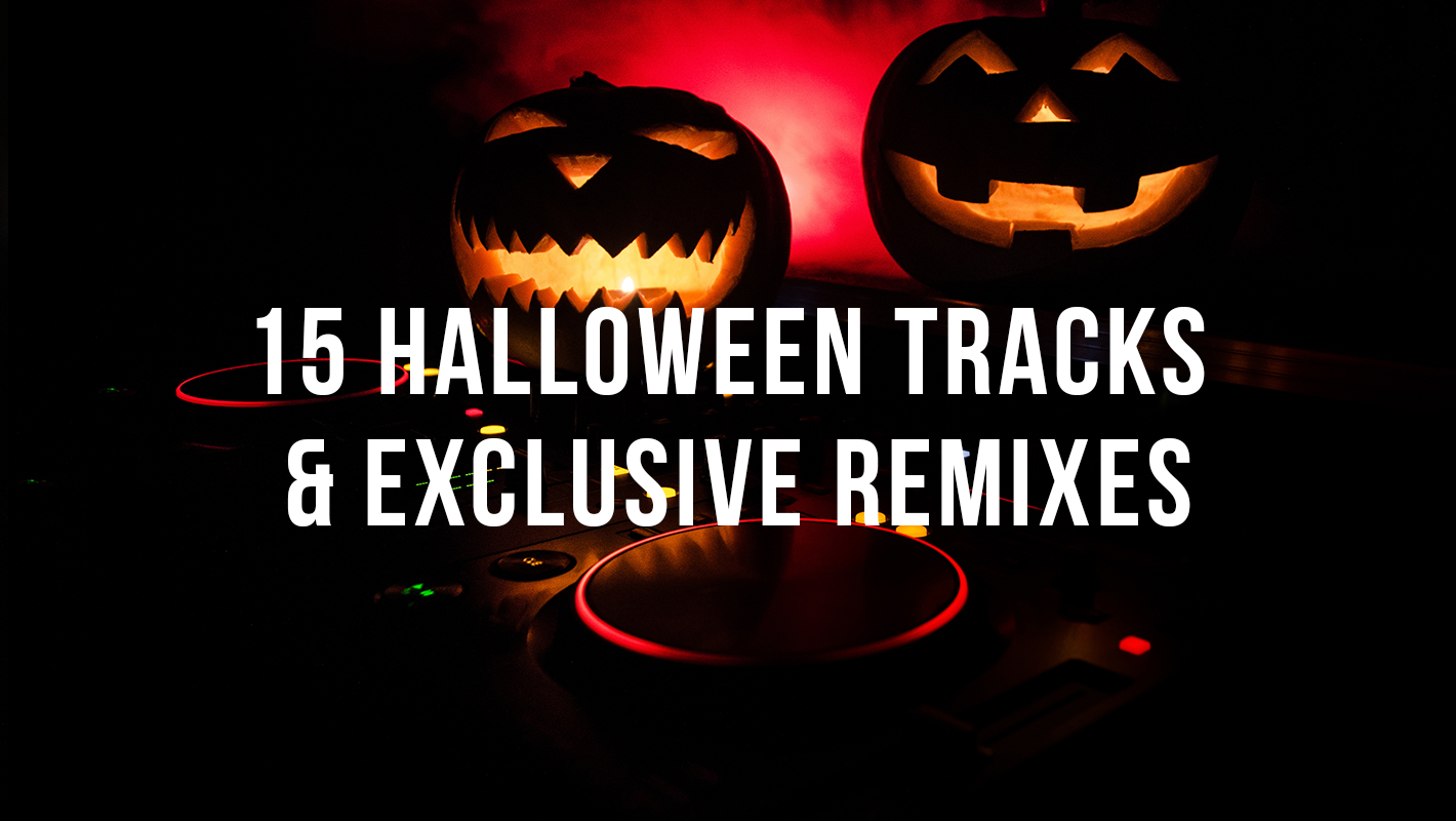 15 Wicked Halloween Tracks and Exclusive Remixes