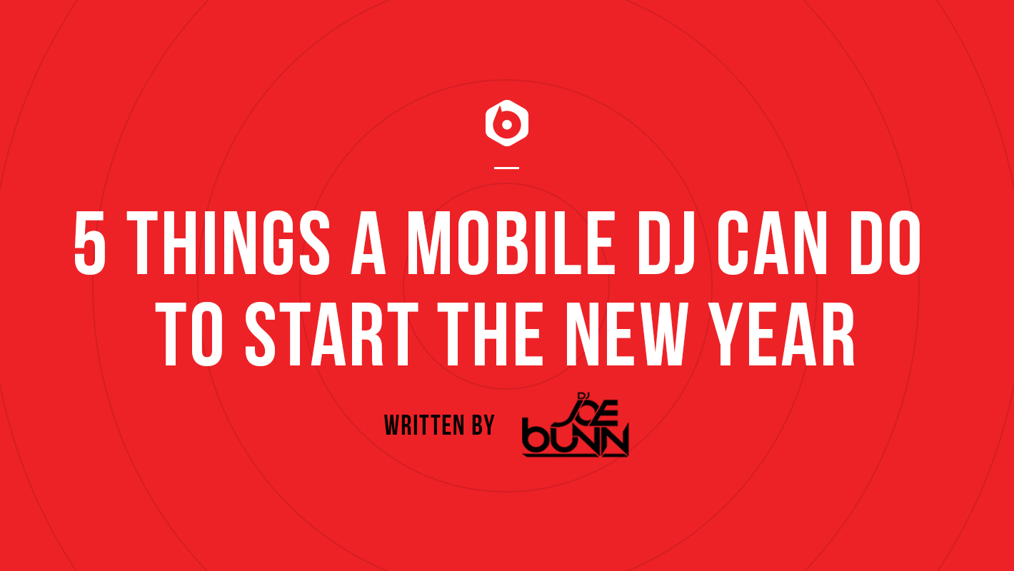 5 Things a Mobile DJ Can Do to Start the New Year