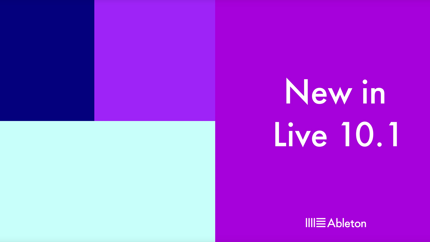 Ableton Live 10.1 is Coming Soon