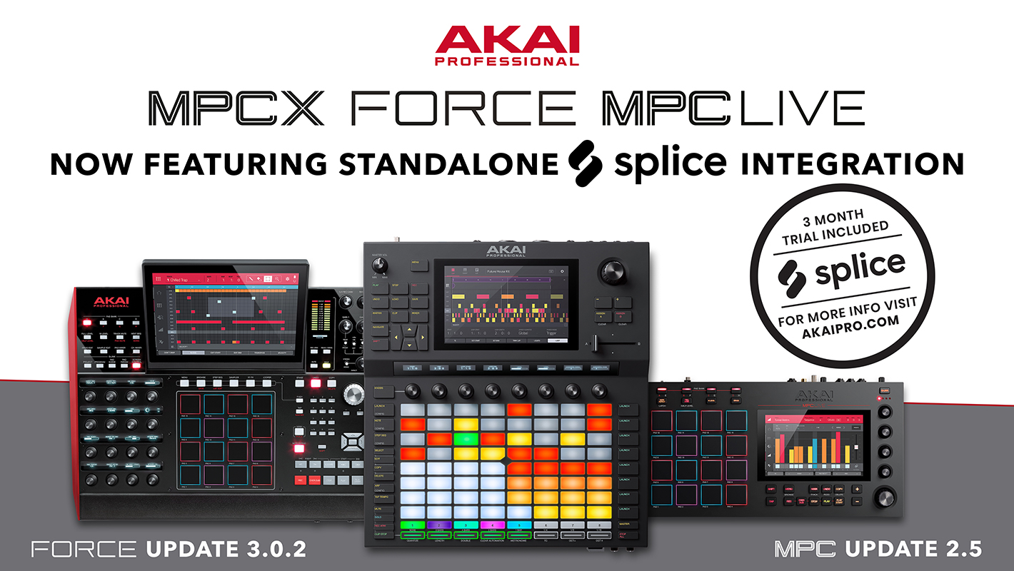 Splice Sounds Now Accessible on Akai Pro's FORCE, MPC LIVE, and MPC X