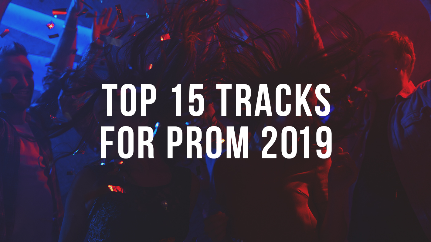 Top DJ Picks for 2019 Prom Tracks (With Clean Versions!)