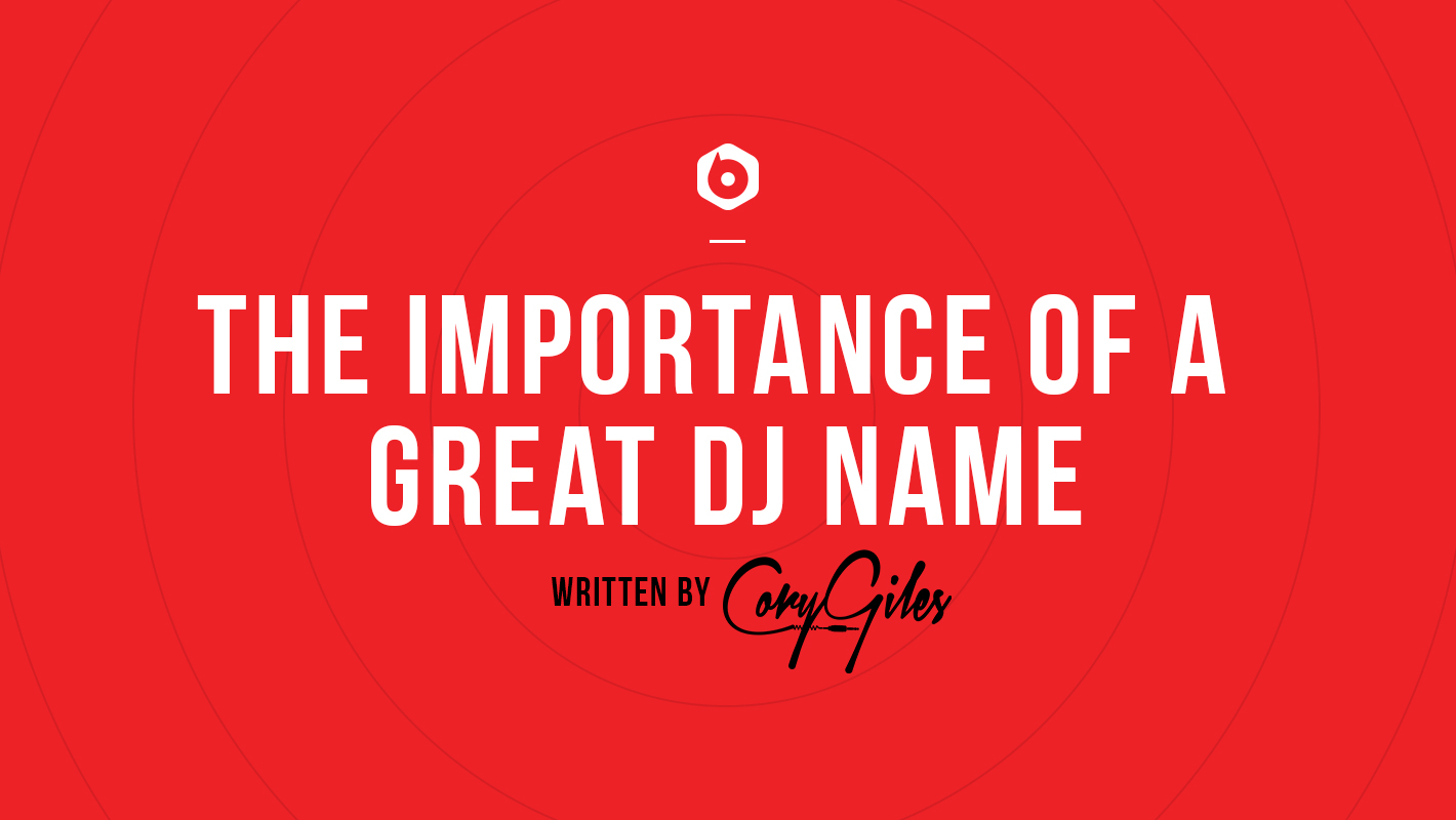 The Importance of a Great DJ Name