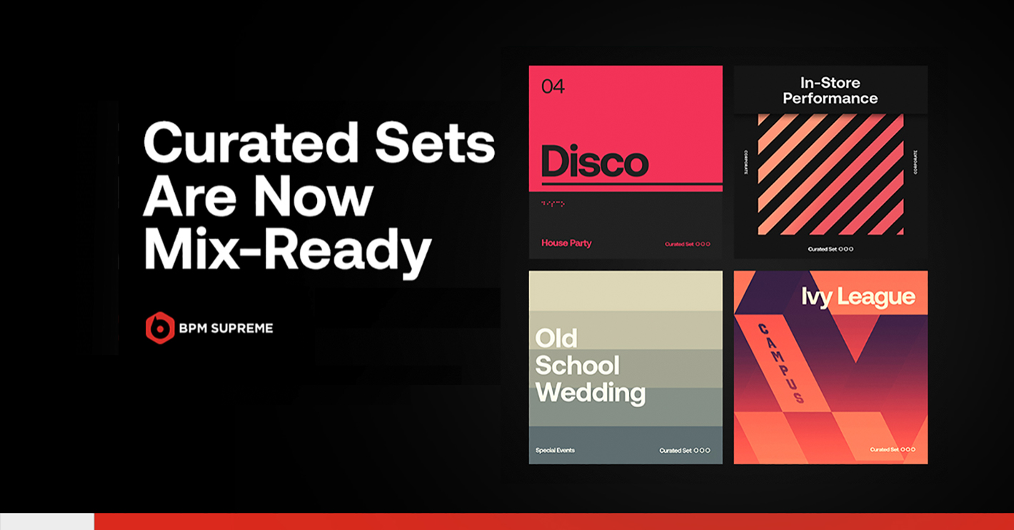 Curated Sets are Back and Now Mix-Ready